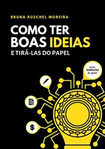Ebook Grátis: Como ter boas ideias e tirá-las do papel