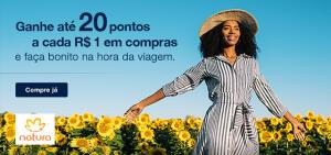 Ganhe até 20 pontos Tudo Azul para cada real gasto na Natura nas compras acima de R$ 230