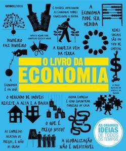 O Livro da Economia - Col. As Grandes Ideias De Todos Os Tempos | R$21