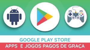 Play Store: Apps e Jogos pagos de graça! (Atualizado)