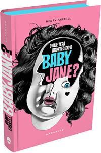 Livro: O que terá acontecido a Baby Jane? R$39
