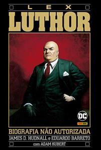 HQ | A Biografia Não Autorizada De Lex Luthor  - R$21