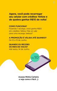 [Usuários selecionados] 10 reais de volta na carteira Yellow ao recarregar seu celular