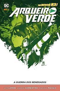 Hq - Arqueiro Verde. A Guerra dos Renegados R$9