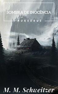 Ebook - A Sombra da Inocência (Morserus)