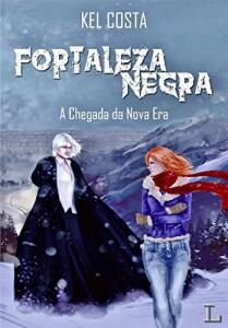 Fortaleza Negra - Série Completa (1 ao 3 + Conto) Grátis