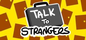 Talk to Strangers (PC) | R$7 (15% OFF)