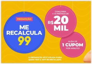 Concorra a 10 prêmios de 20 mil reais pela 99