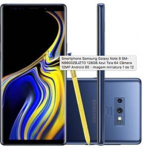 "Galaxy Note 9 SM-N9600ZBJZTO 128GB Azul Tela 6.4"" Câmera 12MP - R$2739"