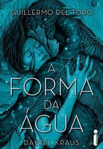 Livro | A Forma da Água - R$19