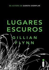eBook Kindle: Lugares escuros - Gillian Flynn R$3