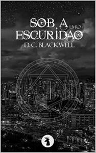 [eBook Gratis] Sob a Escuridão: Livro 1