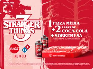 Combo Stranger Things (1 Pizza Média + 2 Latas de Coca + Sobremesa) -  Domino's Pizza Brasil
