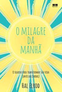 LIVRO O MILAGRE DA MANHÃ (Ebook em Português) - R$15