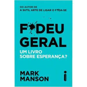 (Com AME R$19) Livro | F*deu geral: Um livro sobre esperança? - R$24