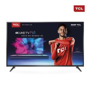 "Smart TV Led 65"" Semp Toshiba TCL 4K Wi-Fi USB HDMI 65P65US | R$3.249"