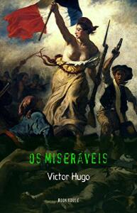 Victor Hugo: Os Miseráveis eBook Kindle R$1,99