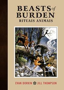 HQ   Beasts of Burden. Rituais Animais - Volume 1 Exclusivo Amazon - R$40