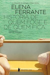 eBook: História de quem foge e quem fica – Tempo intermédio (Série Napolitana Livro 3)