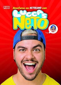 Clássico - As Aventuras na Netoland com Luccas Neto