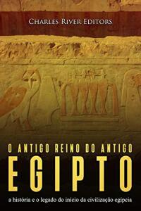 eBook O antigo reino do antigo Egito [GRÁTIS]