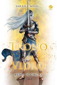 Reino de cinzas - Trono de vidro - vol. 6 eBook Kindle