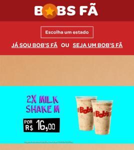 BOB'S FÃ:2 Milk Shakes M por R$16,00