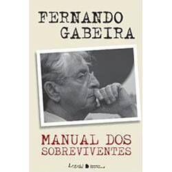 Livro Manual dos Sobreviventes - Fernando Gabeira