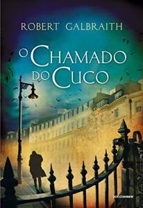 eBook Kindle    O chamado do Cuco (Detetive Cormoran Strike Livro 1) - R$10