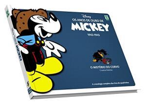 Os anos de ouro de mickey. O misterio do corvo (Português) Capa Comum
