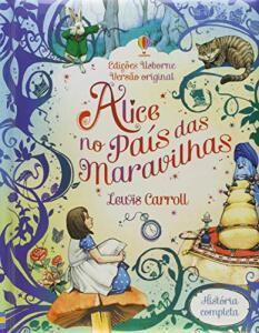 Alice no país das maravilhas: história completa (Português) Capa Comum