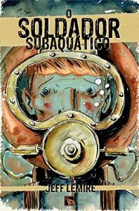 HQ | O Soldador Subaquático - R$34