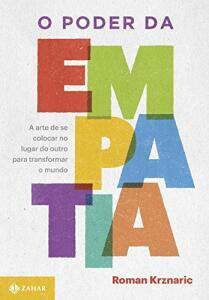 Livro | O poder da empatia: A arte de se colocar no lugar do outro para transformar o mundo - R$31
