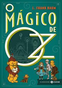 O Mágico de Oz: edição bolso de luxo (Clássicos Zahar)  | R$20
