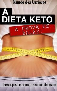 A Dieta Keto - Perca Peso e Reinicie seu Metabolismo E-book