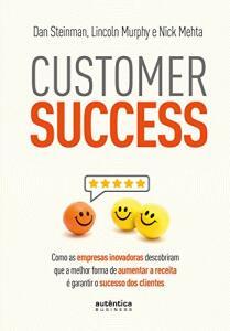 Customer Success -  Dan Steinman, Lincoln Murphy, Nick Mehta