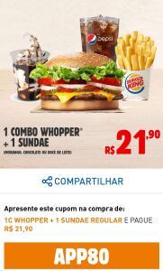 1 combo Whopper + 1 Sundae no BK