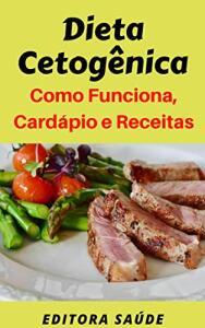 ebook Grátis | Dieta Cetogênica: Como Funciona, Cardápio e Receitas