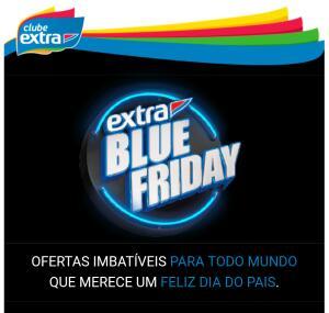 Extra Blue Friday - Club Extra (Loja, No Site E No App)