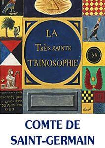 [eBook GRÁTIS] A Santíssima Trinosofia de Saint Germain: La Très Sainte Trinosophie