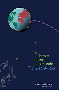 Breve História do Mundo - Volume 1   R$47