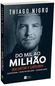 Livro Físico - Do Mil ao Milhão. Sem Cortar o Cafezinho | R$25