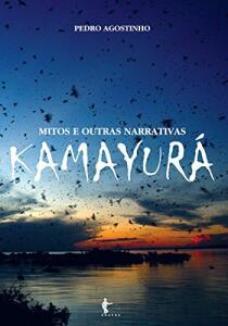 [eBook GRÁTIS] Mitos e outras narrativas Kamayura