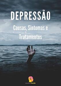 [eBook GRÁTIS] Depressão: Causas, Sintomas e Tratamentos
