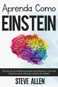 Ebook Kindle Grátis - Aprenda como Einstein