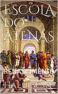 [eBook GRÁTIS] ESCOLA do ATENAS: RENASCIMENTO