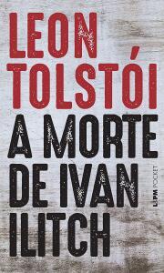 [e-book Kindle] Livro A Morte de Ivan Ilitch, de Leon Tolstói