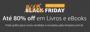 Book Friday Amazon - Até 80% OFF em livros digitais e físicos