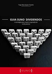 eBook: Guia Suno Dividendos: Aprenda a selecionar ações que geram renda