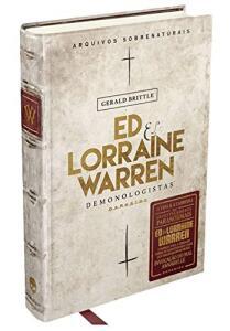 Ed & Lorraine Warren: Demonologistas (Arquivos Sobrenaturais)| R$ 26